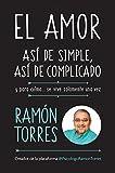 #1: El amor, así de simple, así de complicado: Y para colmo, solo se vive una vez/Love, Just That Easy, Just That Complicated (Spanish Edition)