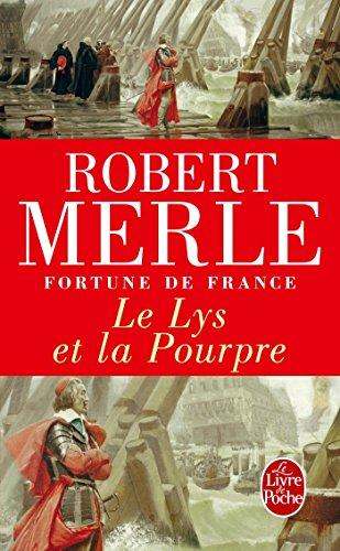 Le Lys Et La Pourpre (Ldp Litterature) (French Edition)