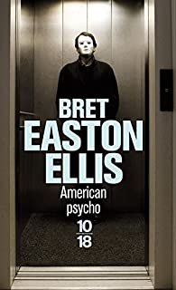 American psycho, Ellis, Bret Easton