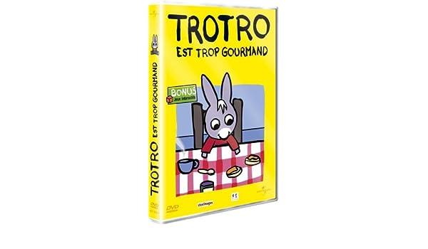 TROTRO TROP GOURMAND EST TÉLÉCHARGER