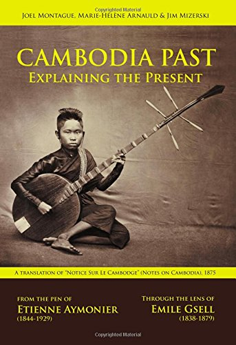 Cambodia Past: Explaining the Present