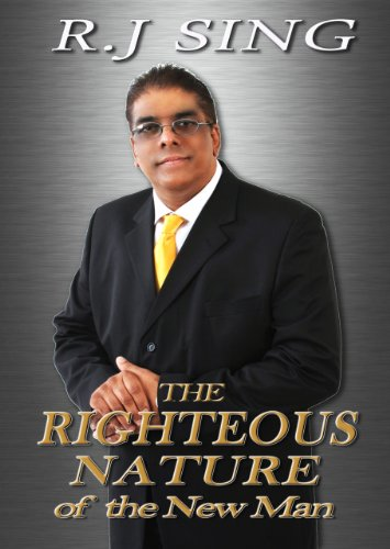 The Righteous Nature of the New Man (The New Man Series Book 4)