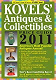 Kovels' Antiques & Collectibles Price Guide 2011: America's Most Authoritative Antiques Annual! (Kovels' Antiques and Collectibles Price Guide)