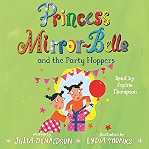 Princess Mirror-Belle and the Party Hoppers Audiobook
