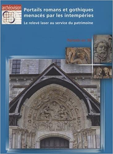 Livre gratuits Portails romans et gothiques menacés par les intempéries : Le relevé laser au service du patrimoine epub pdf