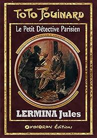 Toto Fouinard - L'Introuvable Assassin par Jules Lermina