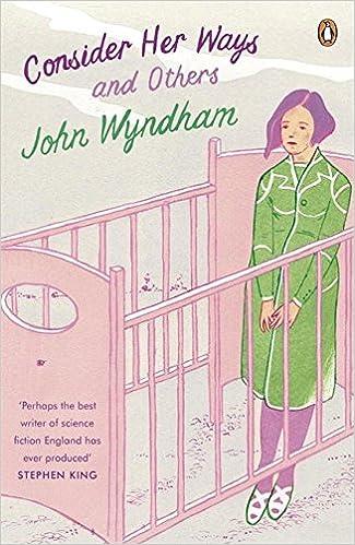 Consider Her Ways: Wyndham, John: 9780241972175: Amazon.com: Books