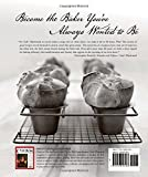 The Cooks Illustrated Baking Book: Baking Demystified with 450 Foolproof Recipes from Americas Most Trusted Food Magazine