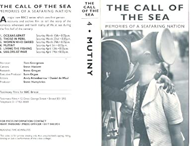 THE CALL OF SEA MEMORIES A SEAFARING NATION VHS BBC2 TV SERIES VOL 4 MUTINY Amazoncouk Video