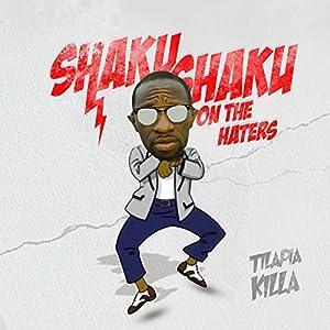 Shaku Shaku on the Haters
