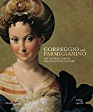 img - for Correggio and Parmigianino: Art in Parma During the Sixteenth Century book / textbook / text book