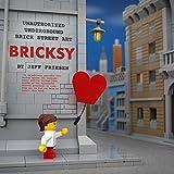 Bricksy: Unauthorized Underground Brick Street Art