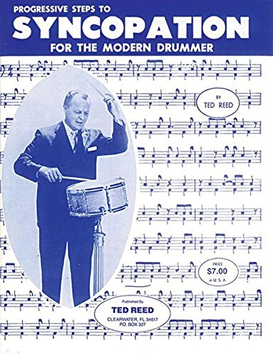 (Progressive Steps to Syncopation for the Modern Drummer (Ted Reed Publications))
