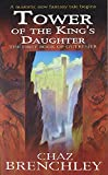 The Tower of the King's Daughter (Outremer Trilogy Book 1) 1857236920 Book Cover