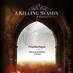 A Killing Season: A Medieval Mystery   Priscilla Royal