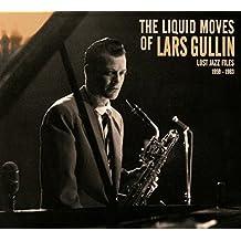 Liquid Moves of Lars Gullin by LARS GULLIN (2014-10-21)
