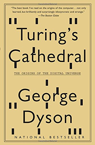 Turing's Cathedral: The Origins of the Digital - The Origin Kraken Of