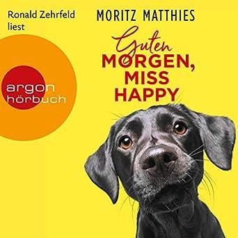 Guten Morgen Miss Happy Audio Download Amazonin Moritz