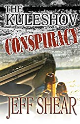 The Kuleshov Conspiracy (The Jackson Guild Saga) (Volume 2)