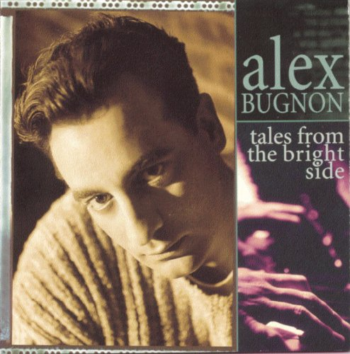 Tales From The Bright Side (Alex Bugnon Tales From The Bright Side)