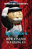 Age Shock, Robin Blackburn, 1844670139