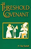 Threshold Covenant, H. Clay Trumbull, 0892280751
