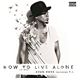 How To Live Alone [Explicit]