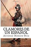 Clamores de un Español, Antonio Moreno Ruiz, 149495317X
