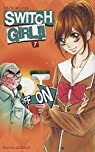 Switch Girl !!, tome 7 par Aida