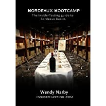 Bordeaux Bootcamp: The Insider tasting Guide to Bordeaux Basics