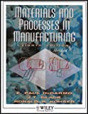 Wcs Materials and Processes in Manufacturing, Selected Chapters, DeGarmo, E. Paul, 0471225835