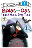 Splat the Cat: Good Night, Sleep Tight (I Can Read Level 1)
