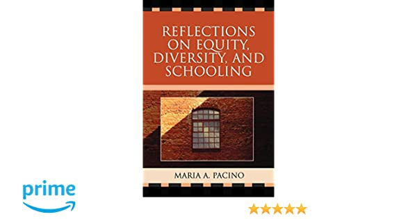 Reflections on Equity, Diversity, & Schooling