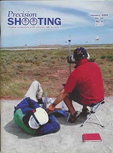 Precision Shooting -Extreme Rifle Accuracy : Woomera Match 2004; Rock River Arms; Rimfire Benchrest; Sooting 1,000 YDs Remington 7mm Short Magnum; Tom Schiffer .22 Rimfire Rifle (2005 Journal) ()