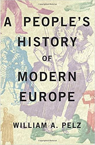 Book A People's History of Modern Europe by William A. Pelz (2016-05-16)