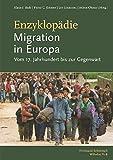Enzyklopädie Migration in Europa: vom 17. Jahrhundert bis zur Gegenwart