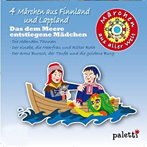 4 Märchen aus Finnland und Lappland (Märchen aus aller Welt) Hörbuch