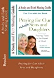 img - for Praying for Our Adult Sons and Daughters: A Study and Faith Sharing Guide book / textbook / text book