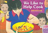 We Like to Help Cook, Marcus Allsop, 1935826050