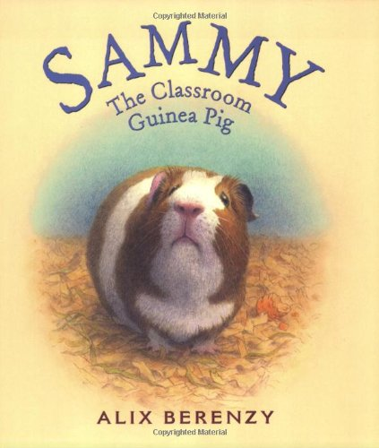 (Sammy: The Classroom Guinea Pig)
