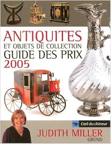 En ligne téléchargement Antiquités et objets de collection : Guide des prix pdf