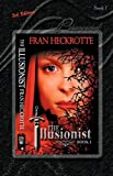 The Illusionist - 3rd Edition, Fran Heckrotte, 1934889415