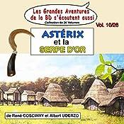Astérix et la Serpe d'Or (Les Aventures d'Astérix 2) | René Goscinny, Albert Uderzo