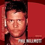 Cult Conversations: Phil Willmott | Dexter O'Neill