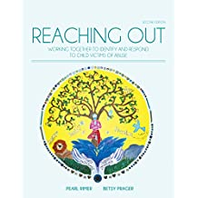 Reaching Out: Working Together to Identify and Respond to Child Victims of Abuse
