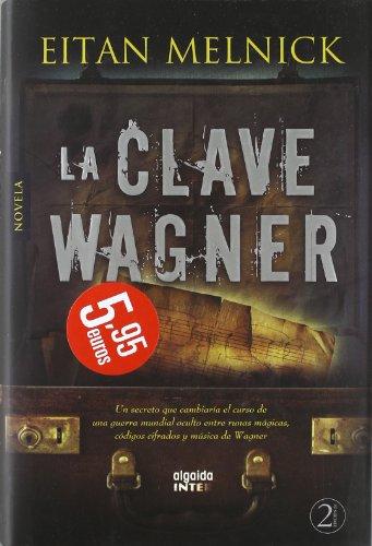 Descargar Libro La Clave Wagner Eitan Melnick