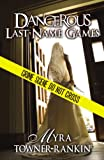 Book Cover for Dangerous Last Name Games