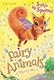 Sophie the Squirrel (Fairy Animals of Misty Wood)