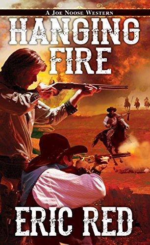 Hanging Fire (A Joe Noose Western) ()