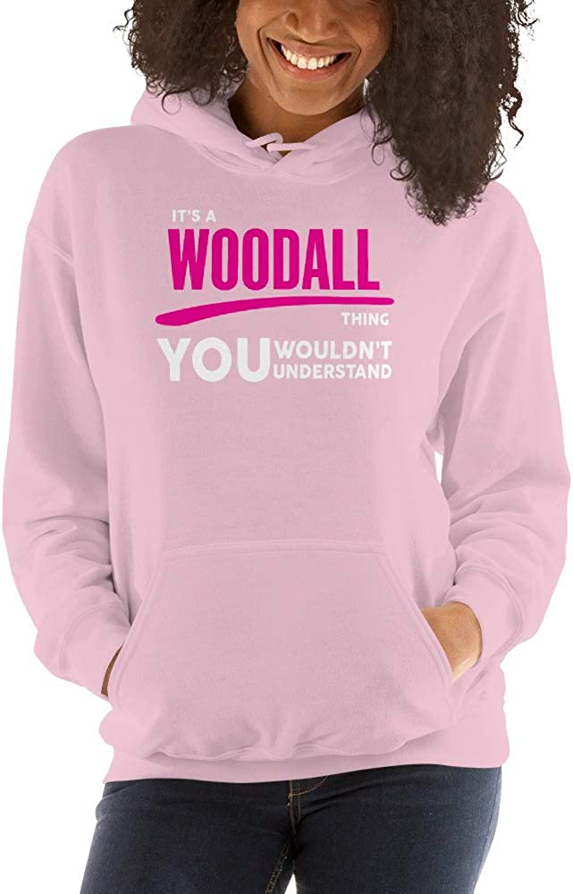 meken Its A WOODALL Thing You Wouldnt Understand PF